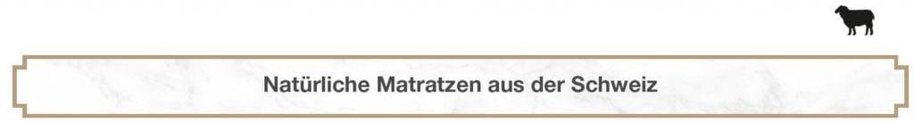 Natürliche Matratzen aus der Schweiz