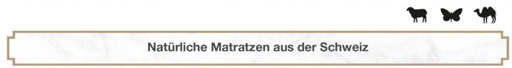 Natürliche Matratzen aus der Schweiz Wolle Seide Kamelhaar